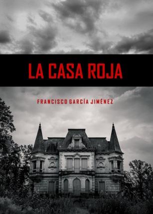 Portada del relato La casa roja de Francisco García Jiménez