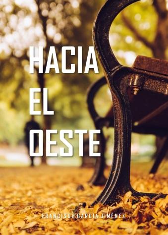 Portada de la novela corta Hacia el oeste de Francisco García Jiménez