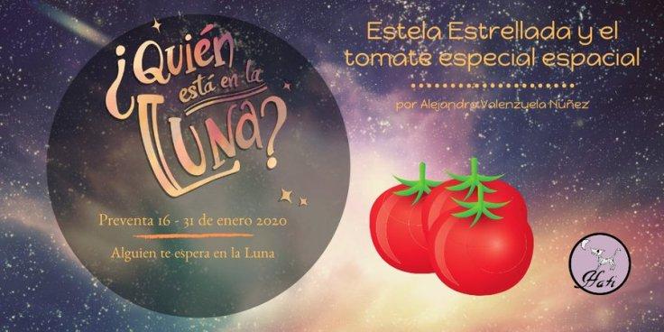Estela Estrellada y el tomate especial espacial