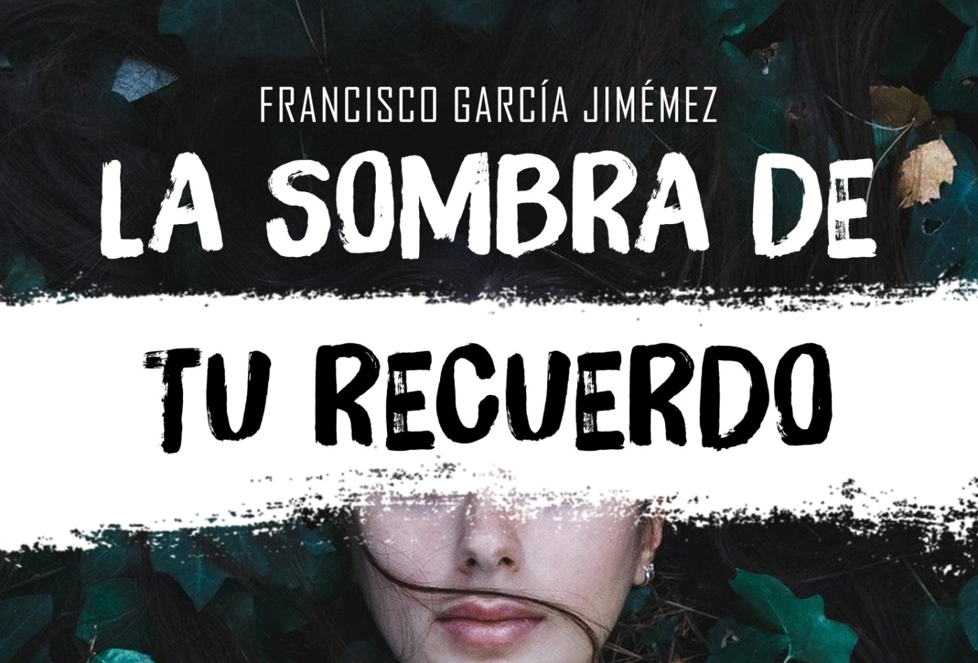La sombra de tu recuerdo Francisco García Jiménez